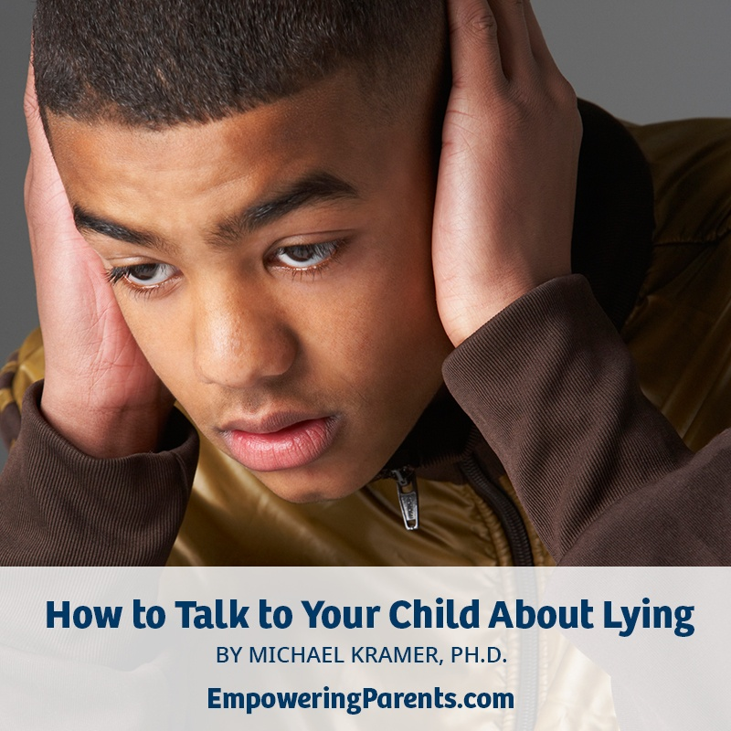 How to Talk to Your Child About Lying